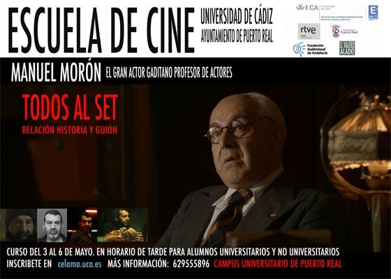 20160428_escuela_de_cine_actor_manuel_moron_todos_al_set
